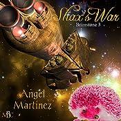 Shax's War: Brimstone, Book 3 | Angel Martinez