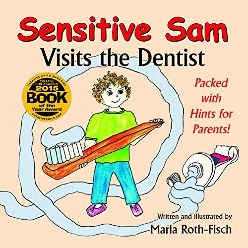 Sensitive Sam Visits the Dentist - Dental Health Theme Book