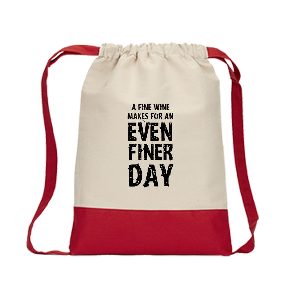Fine Wine Finer Day Canvas Backpack Color Drawstring Bag - Red