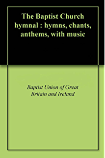 The new national baptist hymnal 21st century edition kindle the baptist church hymnal hymns chants anthems with music fandeluxe Choice Image