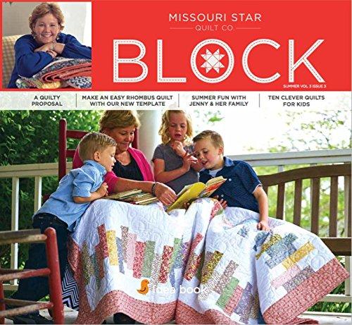 Quilting Idea Book  Block Summer 2016 Vol 3 Issue 3