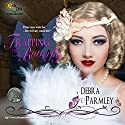 Trapping the Butterfly: Butterflies Fly Free, Book 1 Audiobook by Debra Parmley Narrated by Ramona Master