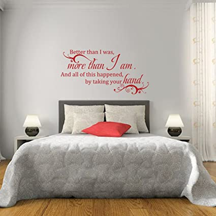 Better than I was more than I...WALL QUOTE DECAL VINYL LETTERING SAYING