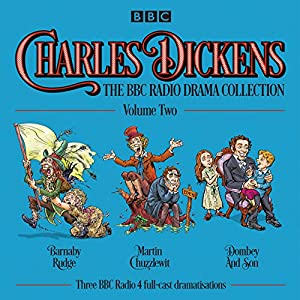 Charles Dickens: The BBC Radio Drama Collection: Volume Two Radio/TV Program
