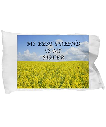 Amazon Love My Life My Best Friend Is My Sister Pillow Case