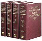 Vincent's Word Studies in the New Testament, M. R. Vincent, 0917006305