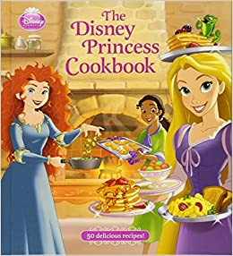 The Disney Princess Cookbook: Disney Book Group, Disney