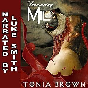Devouring Milo Audiobook