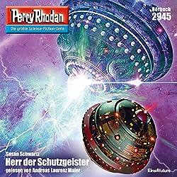 Herr der Schutzgeister (Perry Rhodan 2945)