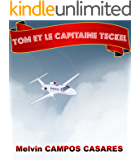Tom et le capitaine Teckel (French Edition)