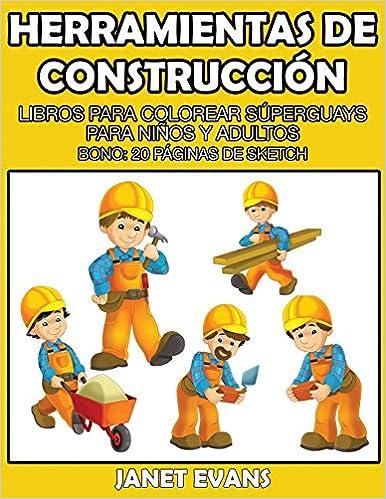 Herramientas De Construccion Libros Para Colorear Superguays Para