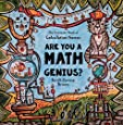Are You a Math Genius?   The Inventor's Book of Calculation Games -  For Brilliant Thinkers: 180 Pages of Mathematical Creativity for Ages 13 + (The ... 8th, 9th, 10, 11th & 12th Grade) (Volume 1)
