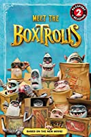 The Boxtrolls: Meet the Boxtrolls