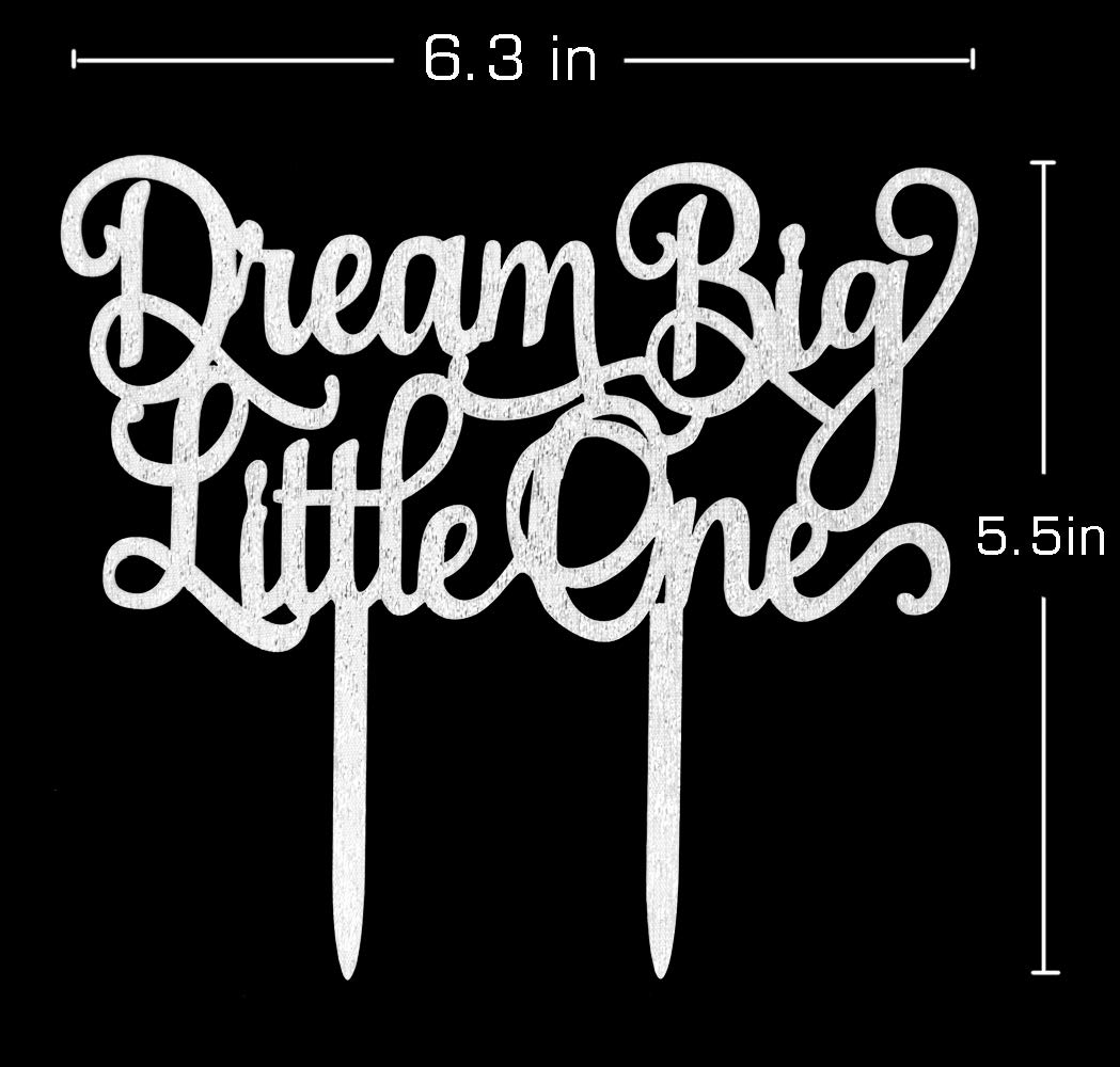 Baby Shower Nursery Decor Dream Big Little One Cake Topper,Gender Reveal Silver