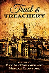 Trust and Treachery: Tales of Power and Intrigue