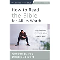 How To Read The Bible For All Its Worth [Fourth Edition]