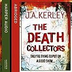 The Death Collectors | J. A. Kerley