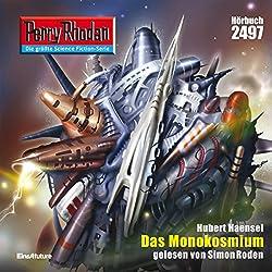 Das Monokosmium (Perry Rhodan 2497)