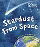 img - for Stardust from Space (Natural History Museums) book / textbook / text book