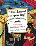 How I Learned to Speak Dog, Collected by the Society for the Prevention of Cruelty to Animals, 1550545353