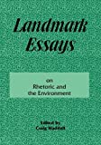 Landmark Essays on Rhetoric and the Environment, Craig Waddell, 188039328X