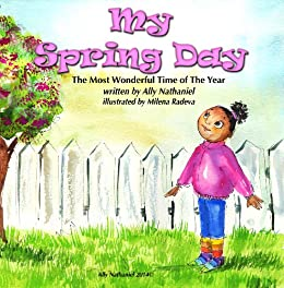 My Spring Day Sesons Book For Kids With Good Values Children S