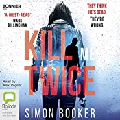 Kill Me Twice: Morgan Vine, Book 2 | Simon Booker