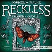 Lebendige Schatten (Reckless 2)   Cornelia Funke