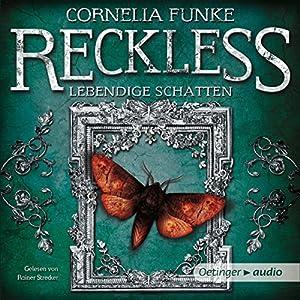 Lebendige Schatten (Reckless 2) Audiobook