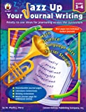 Jazz up Your Journal Writing 3-4, Phyllis Perry, 0887241948