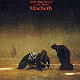 Music From Macbeth by THIRD EAR BAND (2015-04-22)