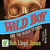 Wild Boy and the Black Terror | Rob Lloyd Jones