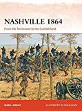 img - for Nashville 1864: From the Tennessee to the Cumberland (Campaign) book / textbook / text book