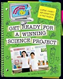 Super Smart Information Strategies: Get Ready for a Winning Science Project (Information Explorer)