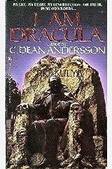 I Am Dracula...Know Me. Mass Market Paperback