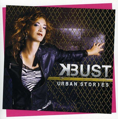 CD : K-Bust - Urban Stories (Canada - Import)
