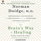 Image de The Brain's Way of Healing: Remarkable Discoveries and Recoveries from the Frontiers of Neuroplasticity