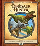 Ultimate Expeditions: Dinosaur Hunter: Includes 70 pieces to build 8 dinosaurs, and a removable diorama!