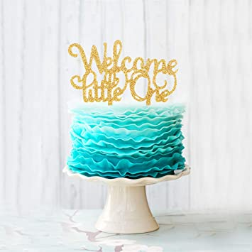 Welcome Little One Gold Glitter Acrylic Cake Topper Celebrate Baby Shower First Birthday 1 2