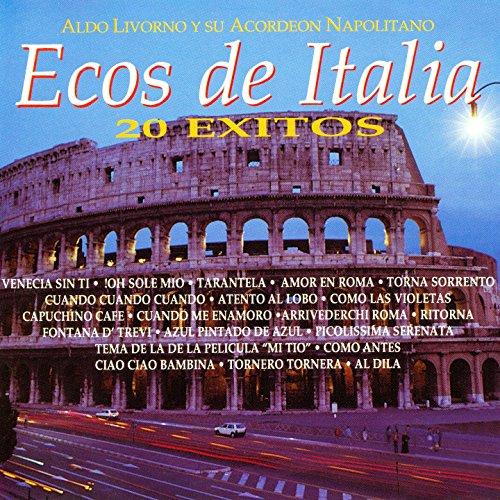 Amazon.com: Ecos de Italia: 20 éxitos: Aldo Livorno Y Su