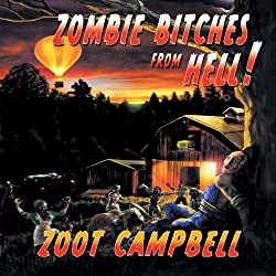 Zombie Bitches from Hell
