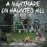 A Nightmare on Haunted Hill by Anastasia Abraham
