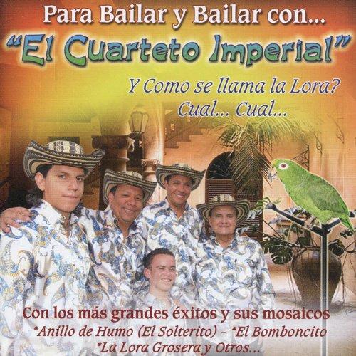 Para Bailar y Bailar con El Cuarteto Imperial