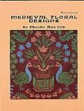 Medieval Floral Designs, Phoebe Ann Erb, 0880451483