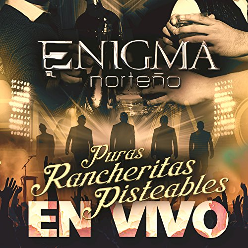 Enigma Norteño Stream or buy for $9.49 · Puras Rancheritas Pisteables (.