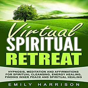 Virtual Spiritual Retreat Audiobook