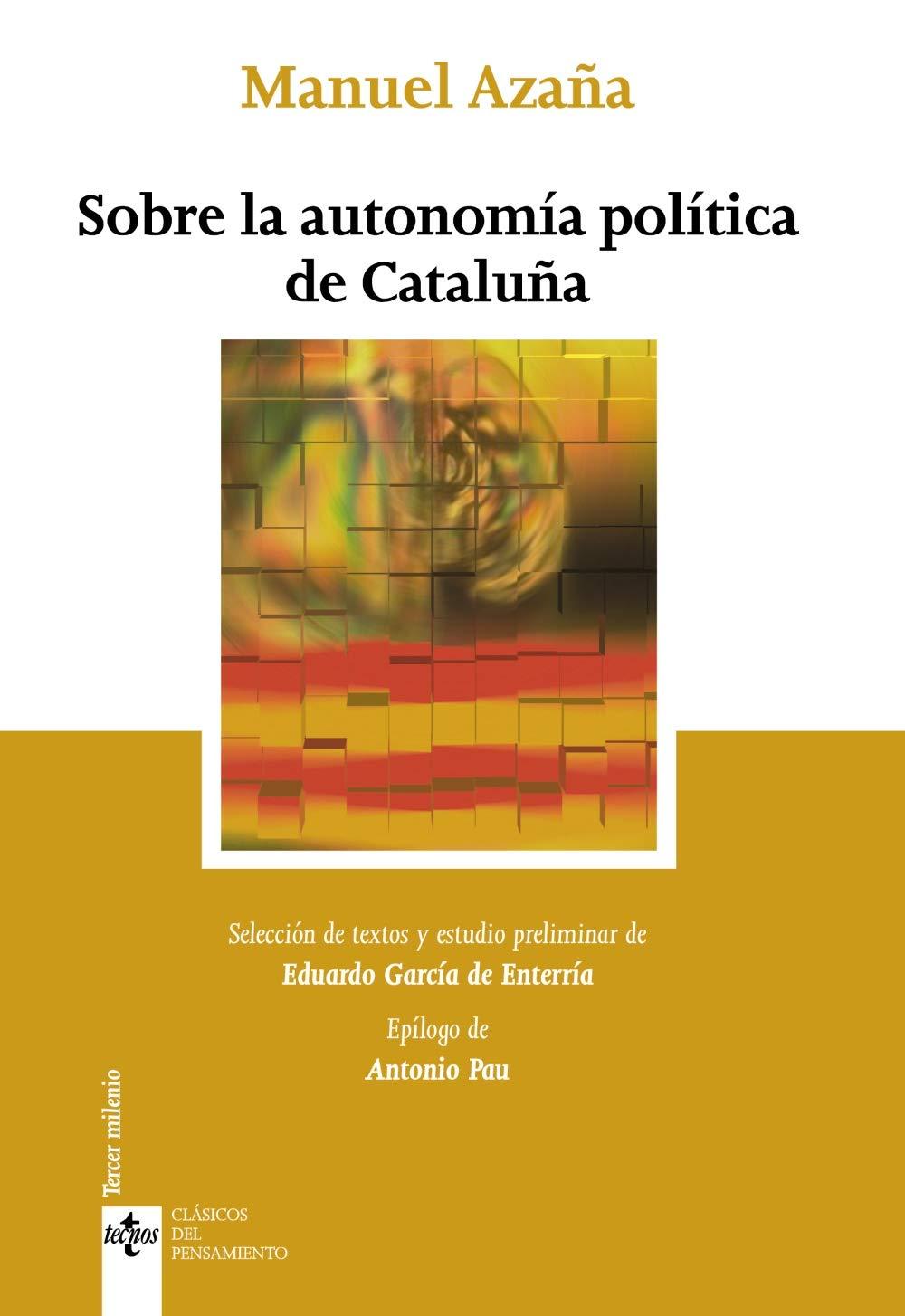 Sobre la autonomía política de Cataluña Clásicos - Clásicos ...