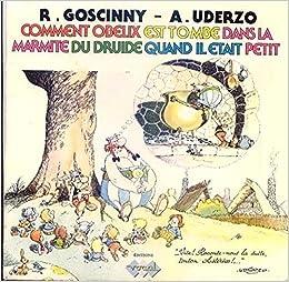 Asterix Vocal Comment Obelix Est Tombe Dans La Marmite