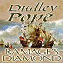 Ramage's Diamond Audiobook by Dudley Pope Narrated by Steven Crossley