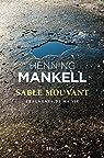 Sable mouvant : Fragments de ma vie par Mankell